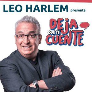 Leo Harlem. Deja que te cuente