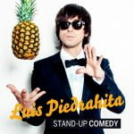 Luis Piedrahita. Stand-up Comedy.