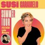 Susi Caramelo. Luis Alvaro. Summer Tour