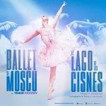 Ballet de Moscu Lago de los Cisnes