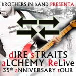 Brothers in Band Alchemy Dire Straits ReLive Tour